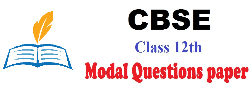 CBSE 12th class FA, SA Exam Model Question Paper 2019