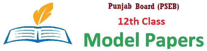 Punjab 12th Sample Papers 2019