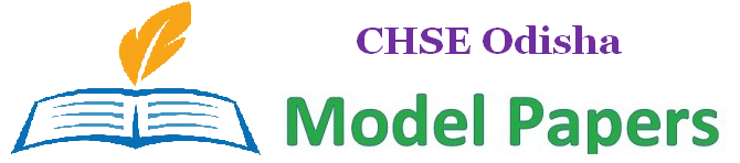 CHSE Odisha Plus Two Model Paper 2019
